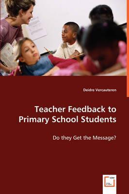 Teacher Feedback to Primary School Students