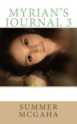 Myrian's Journal 3