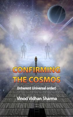 Confirming the Cosmos