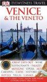 DK Eyewitness Travel Guide: Venice and the Veneto