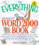 The Everything Microsoft Word 2000 Book