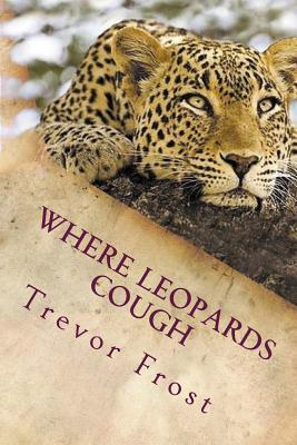 Where Leopards Cough