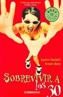 SOBREVIVIR A LOS 30-50
