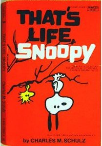 THATS LIFE SNOOPY