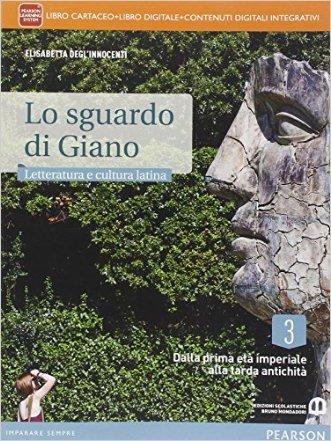 Sguardo di Giano. Per i Licei. Con e-book. Con espansione online