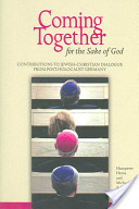 Coming Together for the Sake of God