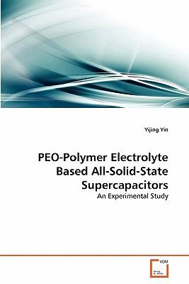 PEO-Polymer Electrolyte Based All-Solid-State Supercapacitors