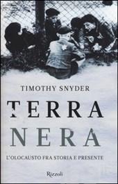 Timothy Snyder, Terra Nera