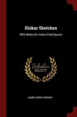 Shikar Sketches