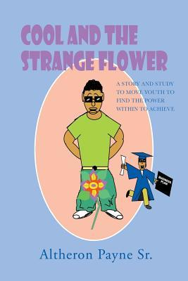 Cool and the Strange Flower