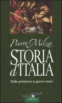 Storia d'Italia dalla preistoria ai giorni nostri