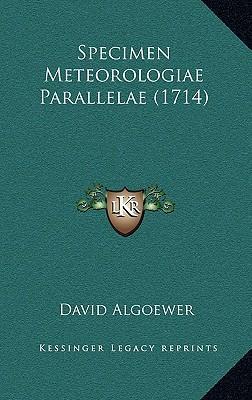 Specimen Meteorologiae Parallelae (1714)