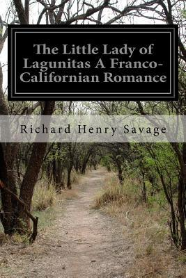 The Little Lady of Lagunitas a Franco-californian Romance
