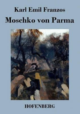 Moschko von Parma