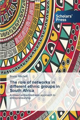 The role of networks in different ethnic groups in South Africa