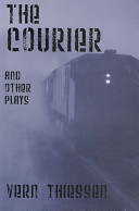 The Courier and Other Plays