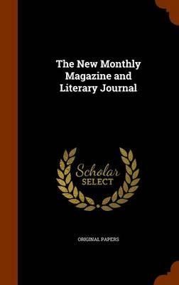 The New Monthly Magazine and Literary Journal