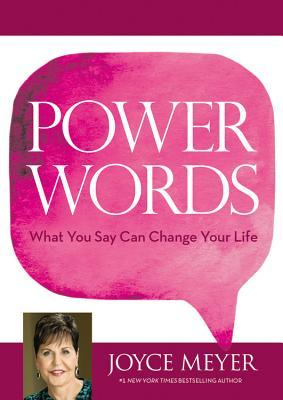 Power words. What you say can change your life