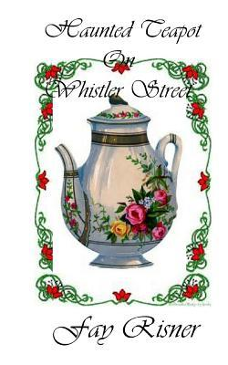 Haunted Teapot on Wh...