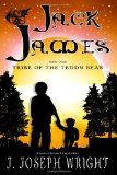 Jack James and the Tribe of the Teddy Bear