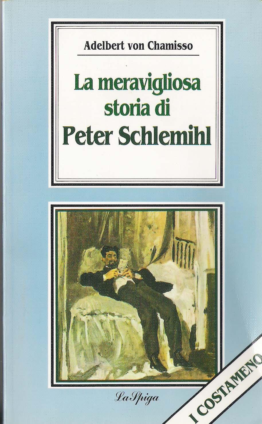 La meravigliosa storia di Peter Schlemihl