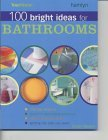 """Your Home"" 100 Bright Ideas for Bathrooms"