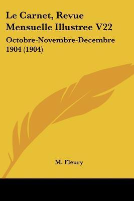 Le Carnet, Revue Mensuelle Illustree V22