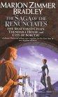 The Saga of the Renunciates