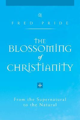 The Blossoming of Christianity