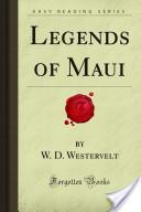 Legends of Maui