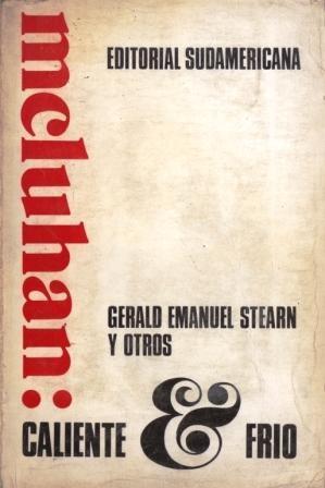 McLuhan: Caliente y Frío