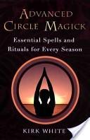 Advanced Circle Magick