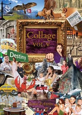 Collage, Volume V
