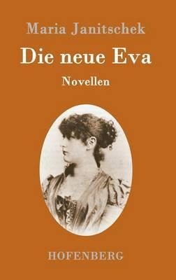 Die neue Eva