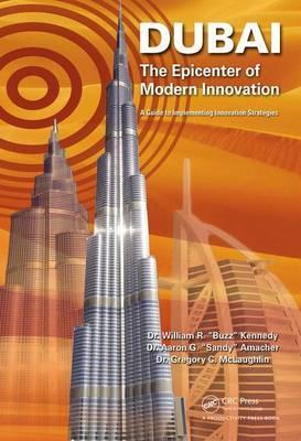 Dubai - The Epicenter of Modern Innovation