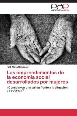 Los emprendimientos de la economía social desarrollados por mujeres