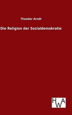 Die Religion der Sozialdemokratie