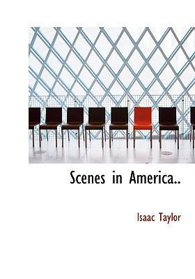 Scenes in America.