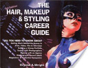 The Hair, Makeup and Styling Career Guide