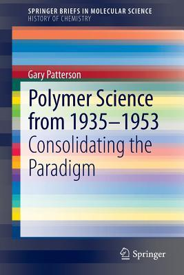 Polymer Science from 1935-1953