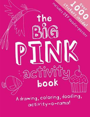 The Big Pink Coloring and Activities Book