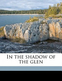 In the Shadow of the Glen