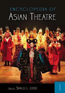 Encyclopedia of Asian Theatre: A-N