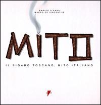 Il sigaro toscano, mito italiano