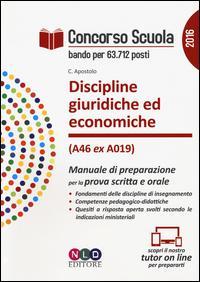 Concorso scuola. Discipline giuridiche ed economiche (classe di concorso A46 ex A019). Manuale di preparazione per la prova scritta e orale