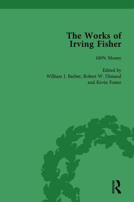 The Works of Irving Fisher Vol 11