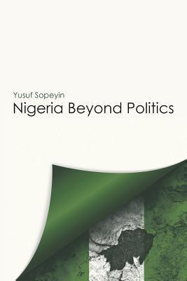 Nigeria Beyond Politics