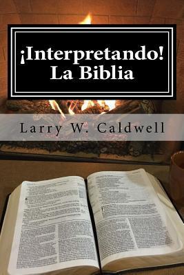 Interpretando La Biblia