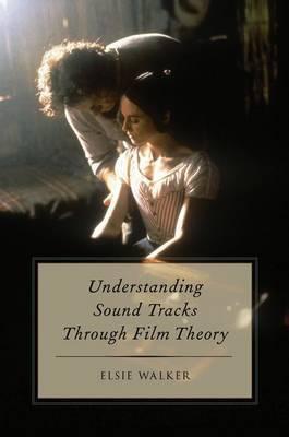 Understanding Sound Tracks Through Film Theory