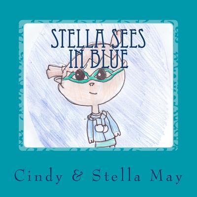 Stella Sees in Blue